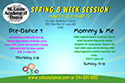 Spring Pre-Dance 1 and Mommy and Me Classes